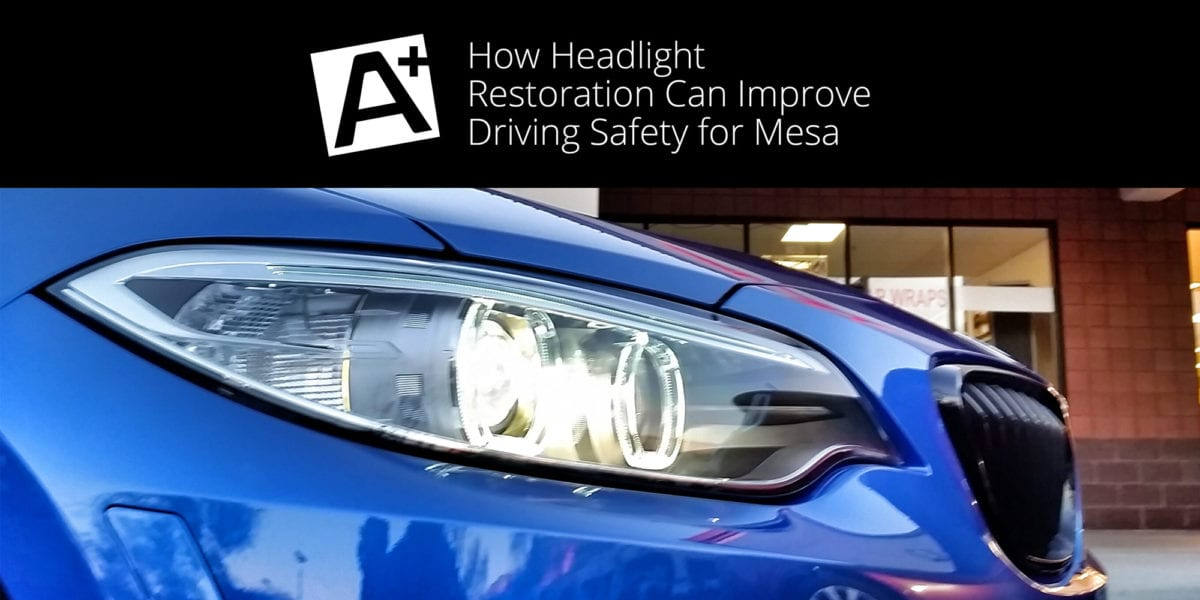 How-Headlight-Restoration-Can-Improve-Driving-Safety-for-Mesa