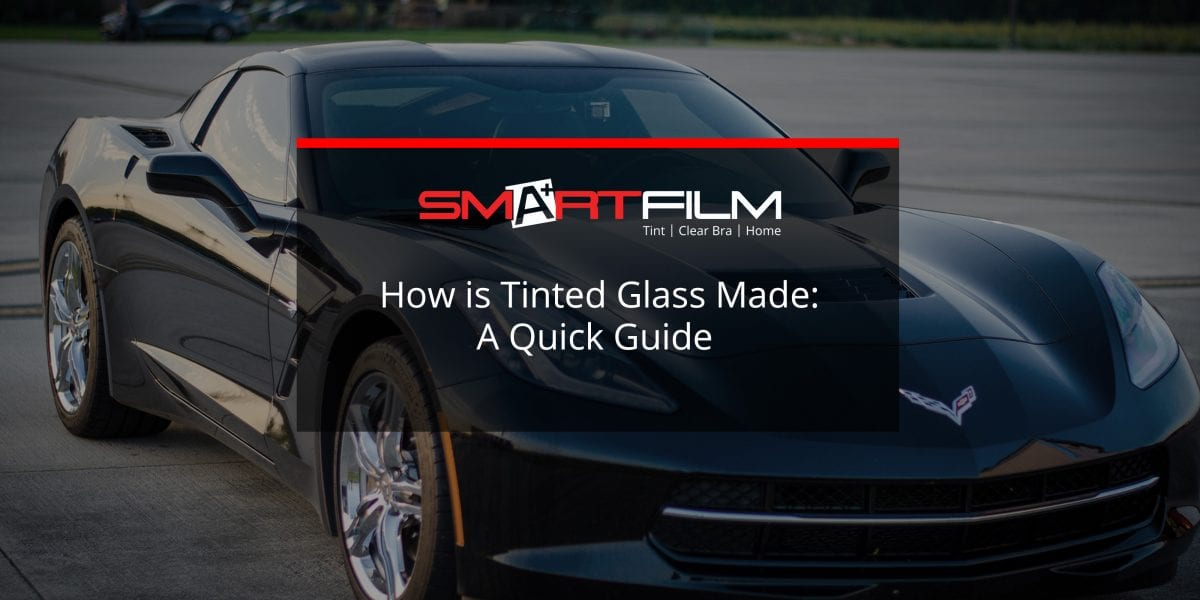 how is tinted glass made