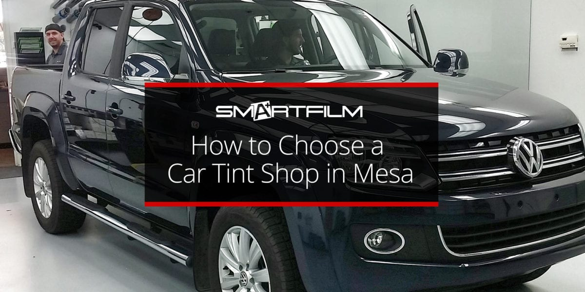 How-to-Choose-a-Car-Tint-Shop-in-Mesa
