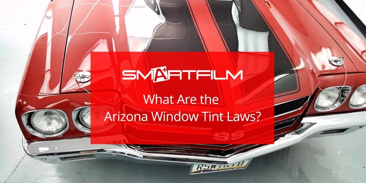 What Are the Arizona Window Tint Laws?