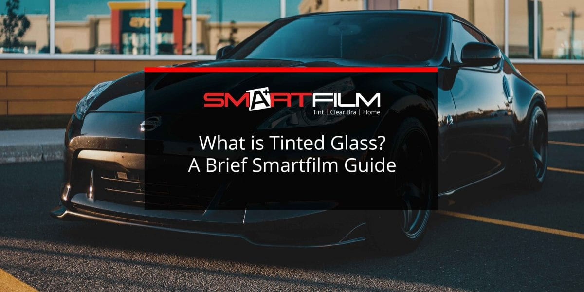 what is tinted glass